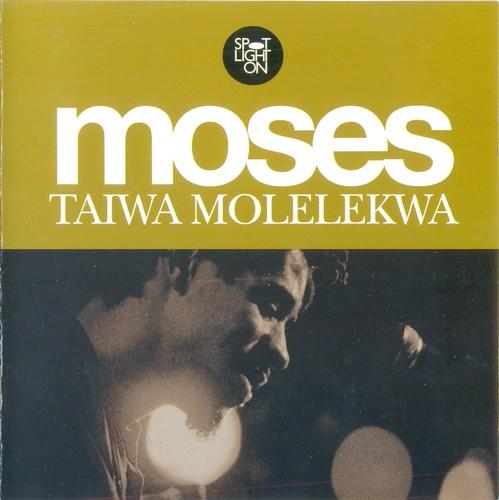 (Fusion, Afro-Cuban Jazz) [CD] Moses Taiwa Molelekwa - Spotlight On - 2005 (African Cream), FLAC (tracks+.cue), lossless