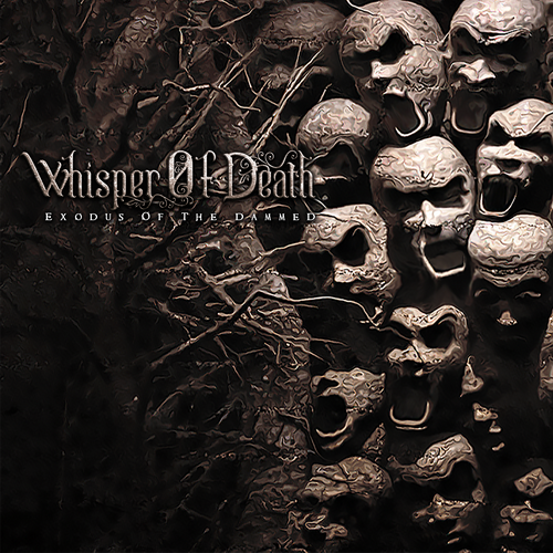 [TR24][OF] Whisper Of Death - Exodus Of The Dammed (EP) - 2018 (Melodic Death / Doom Metal)